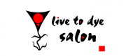 Complimentary Cut and Colour Live to Dye Salon