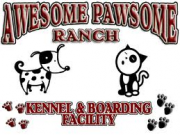 Awesome Pawsome Ranch Kennel & Boarding Facility